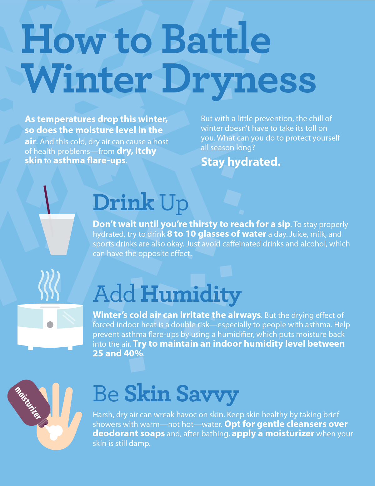 Battle Winter Dryness Stay Hydrated And Follow The Tips In This Infographic Best Humidifier Dry Skin Problem Dry Nose