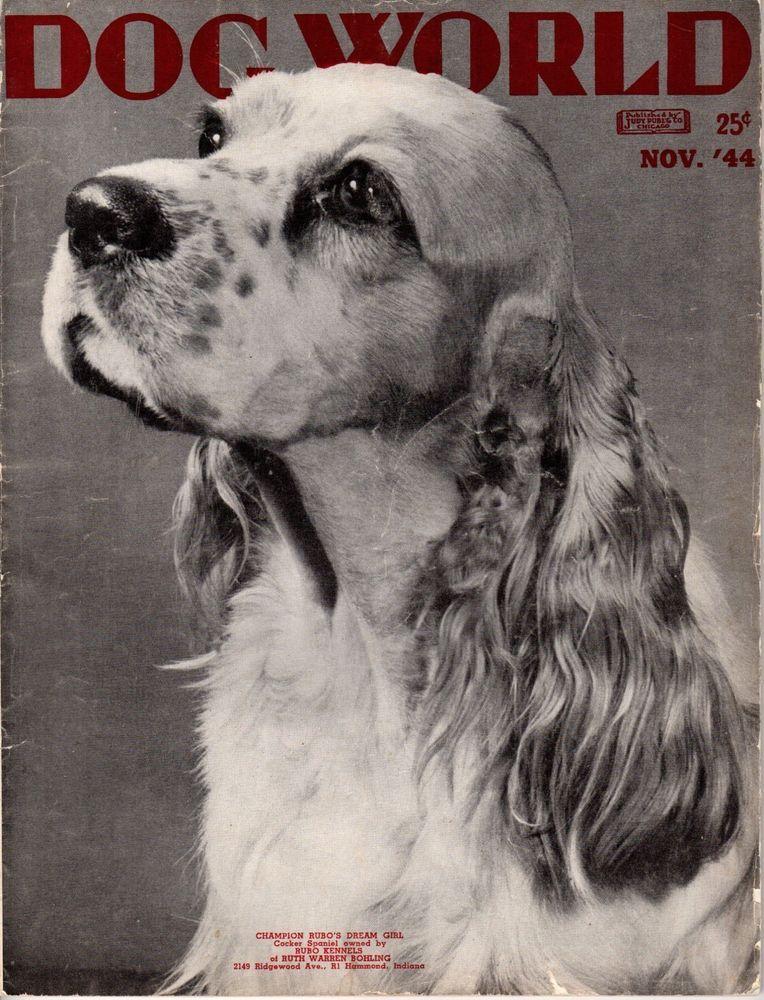 Details About Vintage Dog World Magazine November 1944 Cocker Spaniel Cover Dog Magazine Dogs Of The World Cocker Spaniel