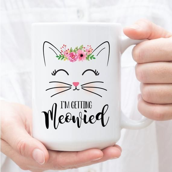 I'm Getting Meowied Mug, Engagement Gifts for Her, Bride to be Gift, Fiance Newly Engaged Mug, Future Mrs Cup