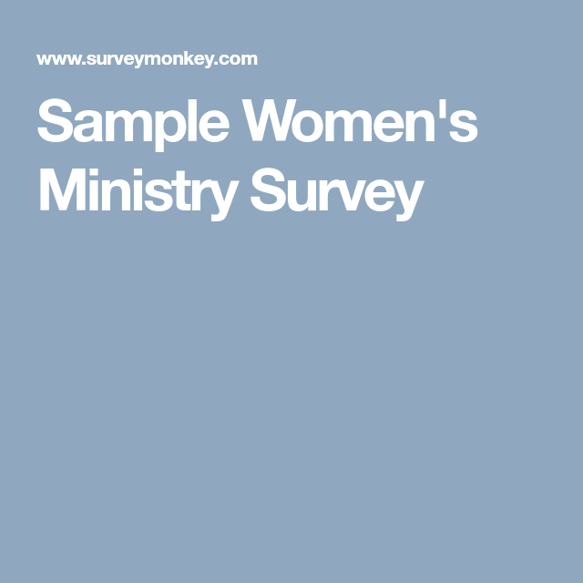 Sample WomenS Ministry Survey  Womens Ministry