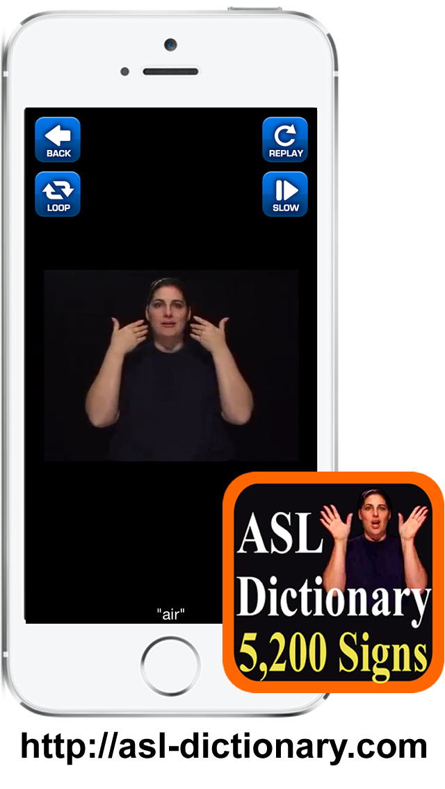 ASL Dictionary App for iPhone, iPad and Android. Over 5200