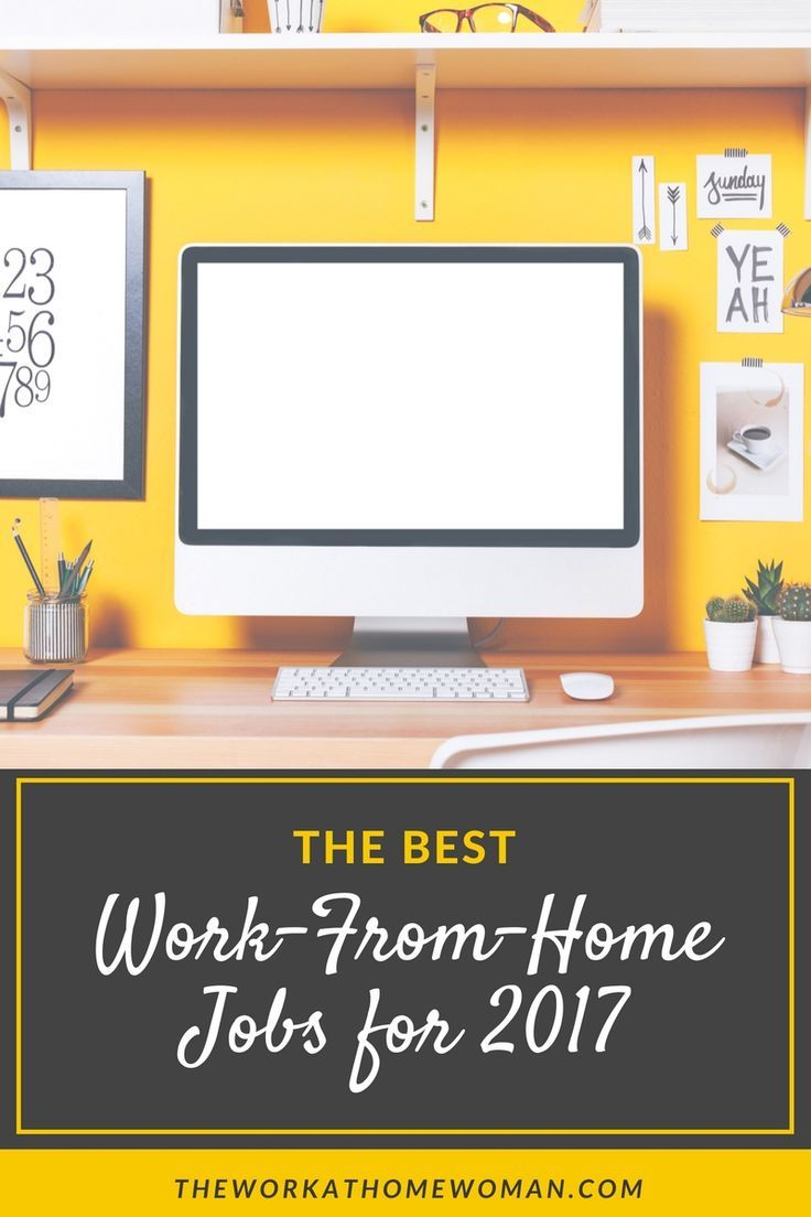 The Best Work From Home Jobs For