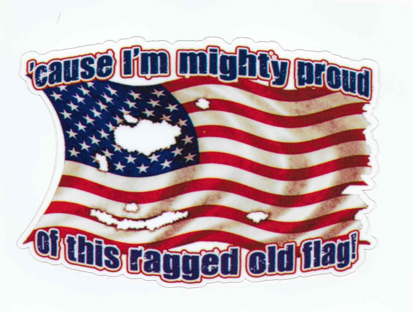 Cause Im Mighty Proud Of This Ragged Old Flag Sticker Flag Stickers Pattern