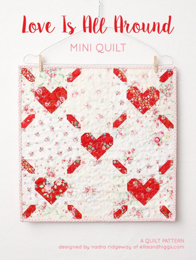 Download Love Is All Around - Valentine's Day Mini Quilt Pattern by ...