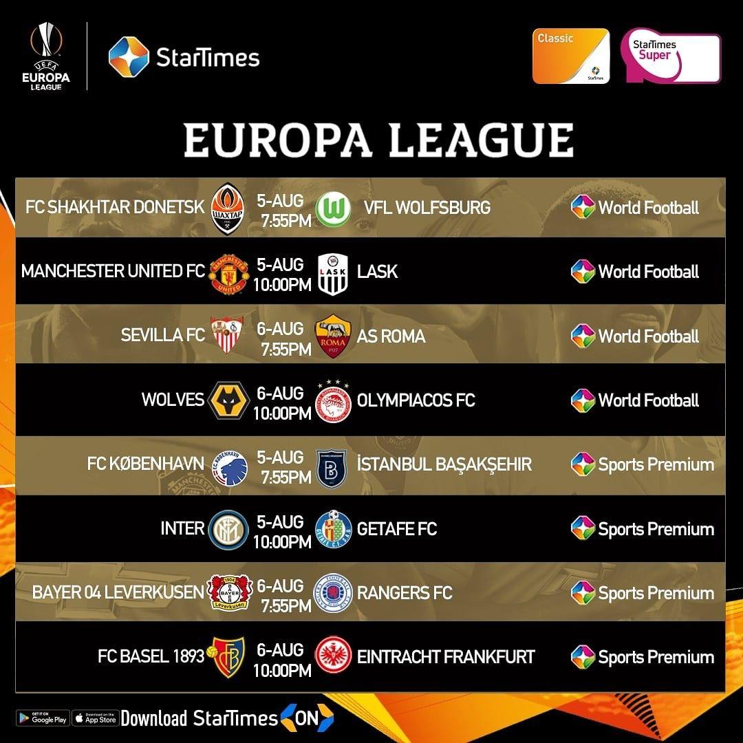 Uefa Europa League Matches Live On Startimes Europa League World Football League