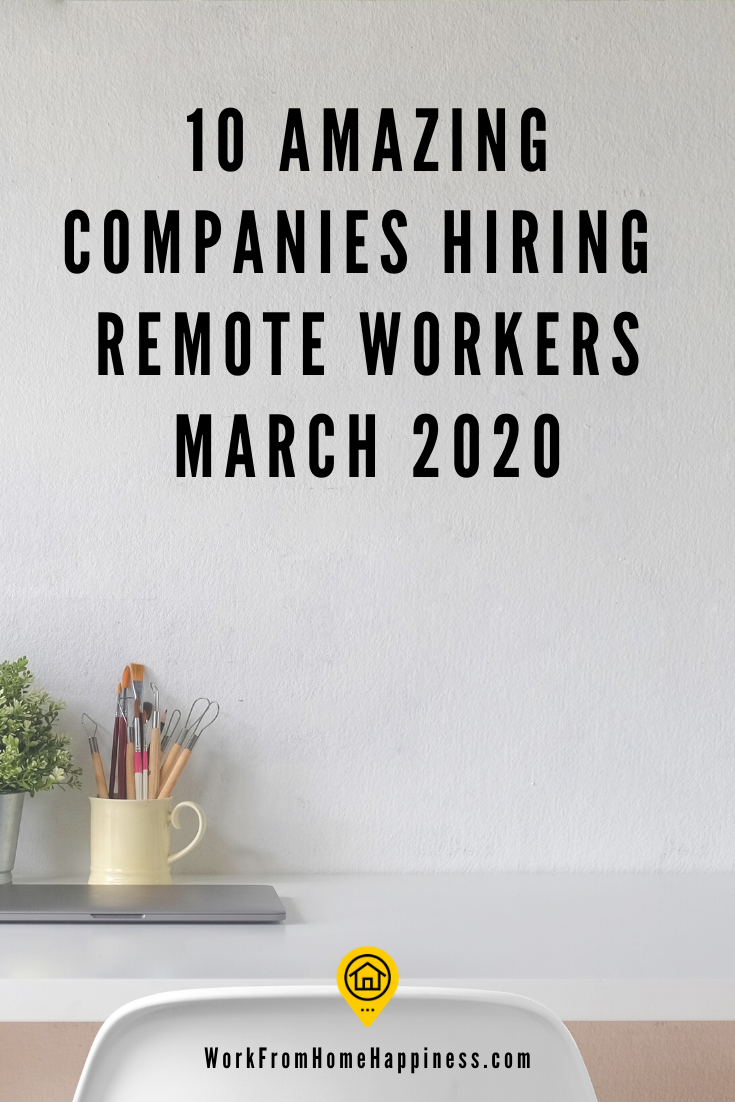 10 Awesome Companies Hiring Remote Workers This March