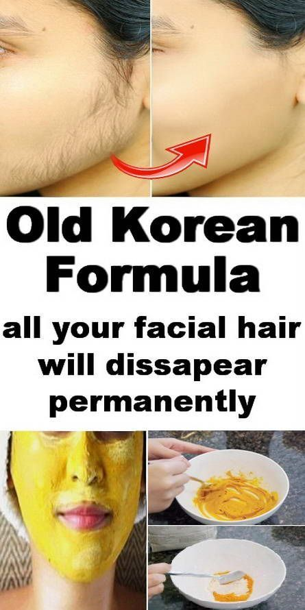 Remove Your Facial Hair Permanently With This Old Korean Formula Face Hair Removal Permanent Facial Hair Removal Facial Hair Removal