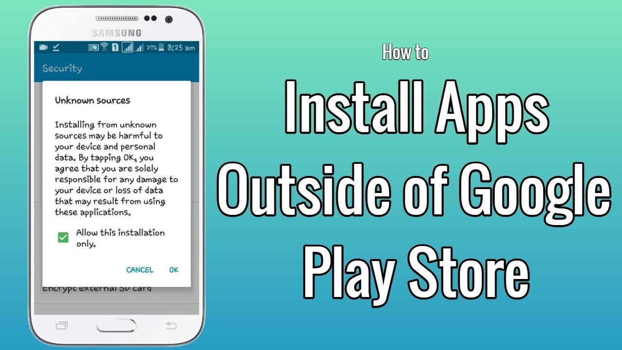 How to Install Apps on Android Phone Outside of Google