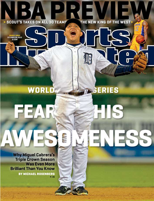 Show details for Fear His Awesomeness Miguel Cabrera in