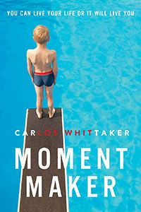 Moment Maker by Carlos Whitaker
