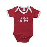 IT WAS THE DOG BABYSUIT UncommonGoods