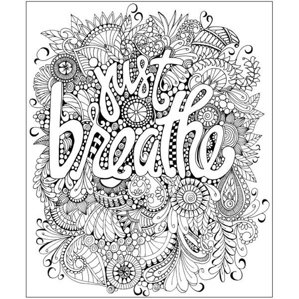 Step By Step Just Breathe With Images Coloring Pages Quote