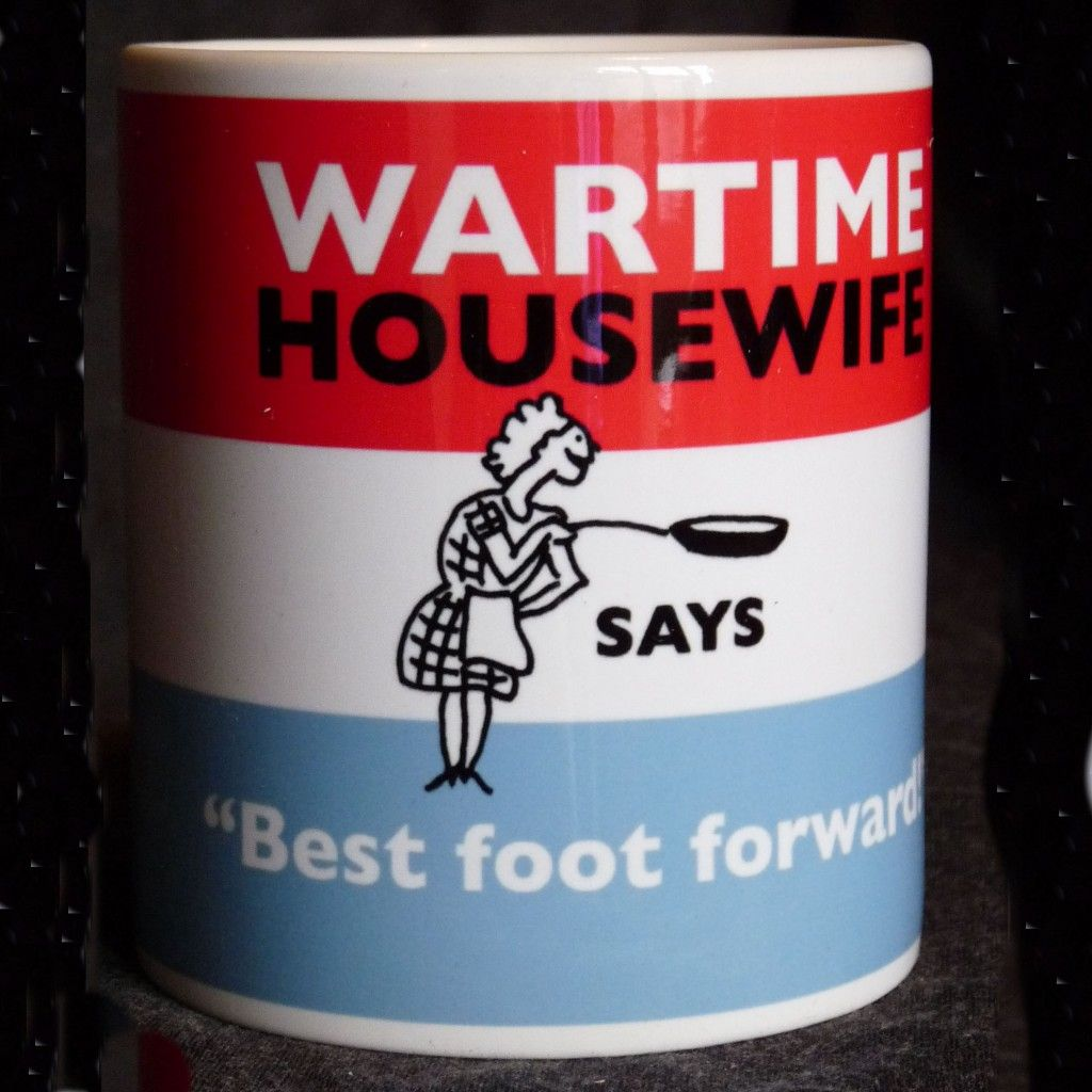 Google Image Result for http://www.wartimehousewife.com/wp-content/uploads/2011/12/WH-Mug-Best-foot-a-square-1024x1024.jpg
