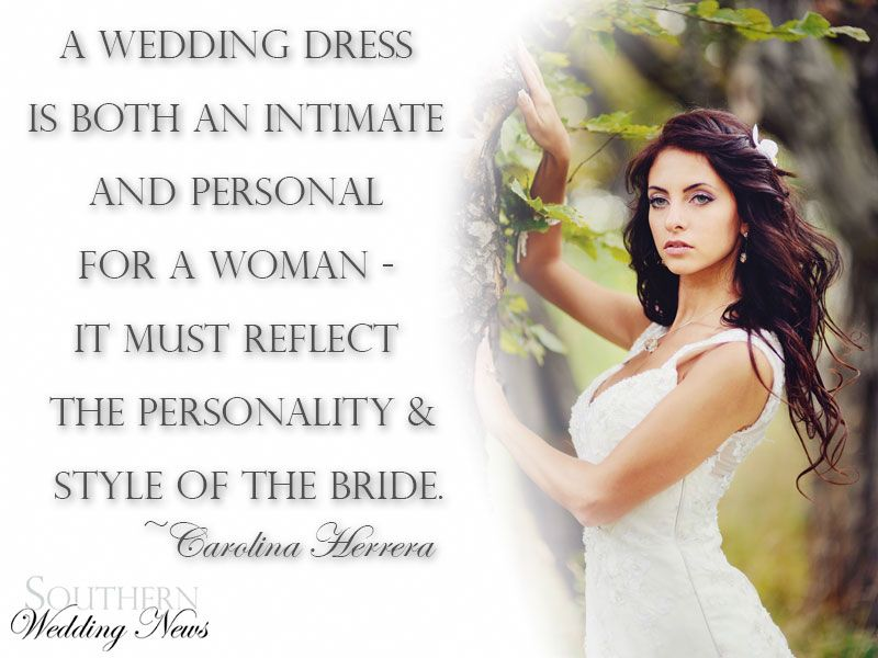 quote a wedding dress is both an intimate and personal for a