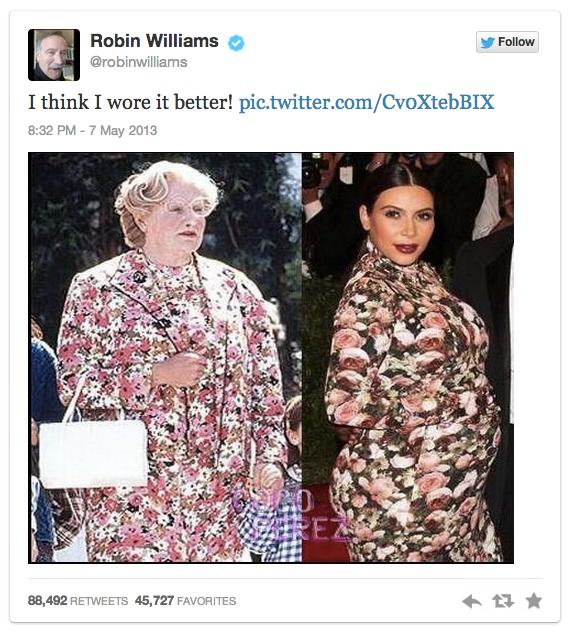 Robin Williams/ Kim Kardashian.. who wore it better?