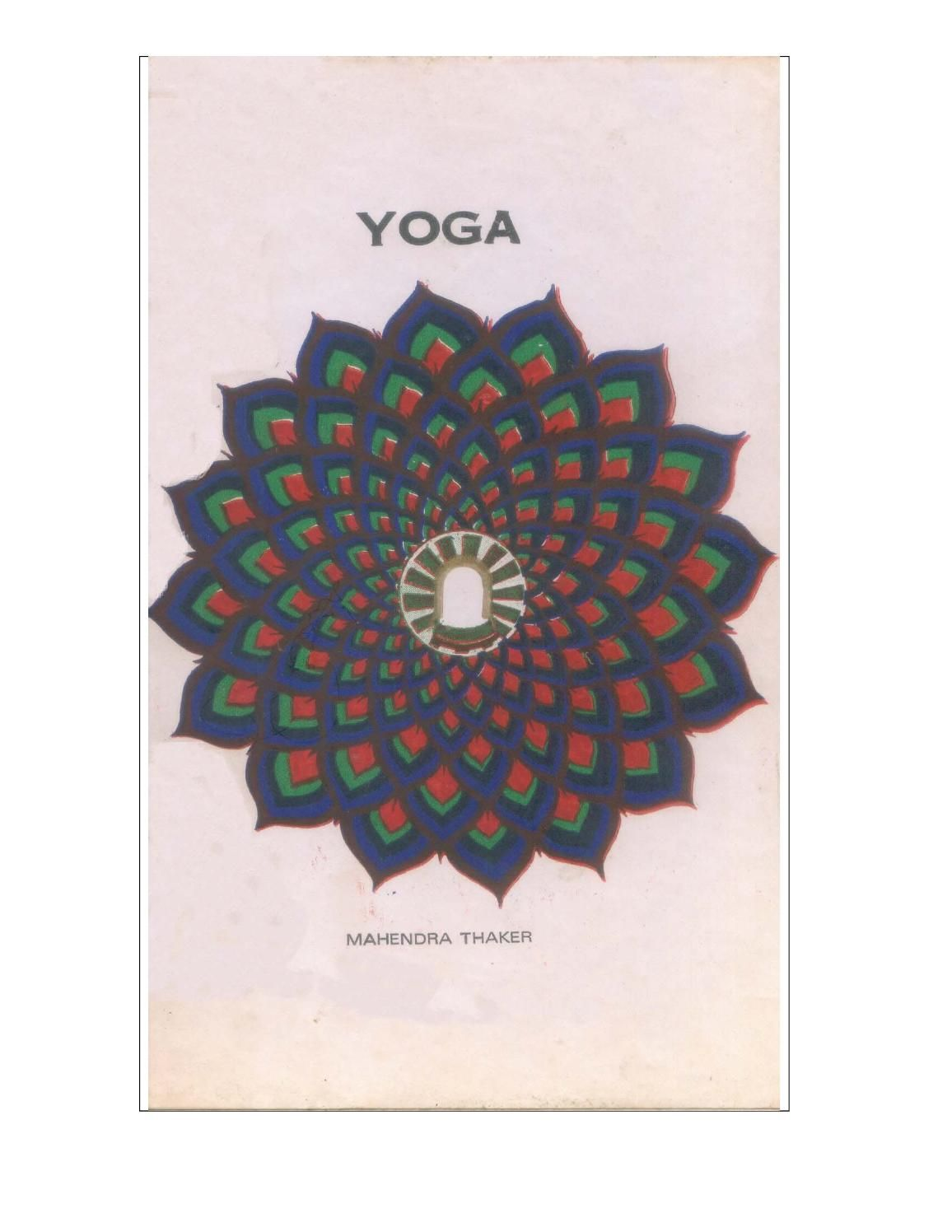 Yoga book by mahendra thaker mumbai  This book is out come of my 1 year…