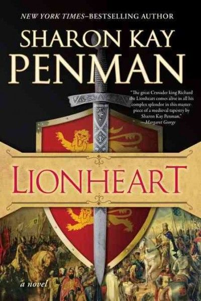 If You Like Game Of Thrones Try Lionheart By Sharon Kay Penman Historical Fiction Books Historical Fiction Novels Historical Fiction