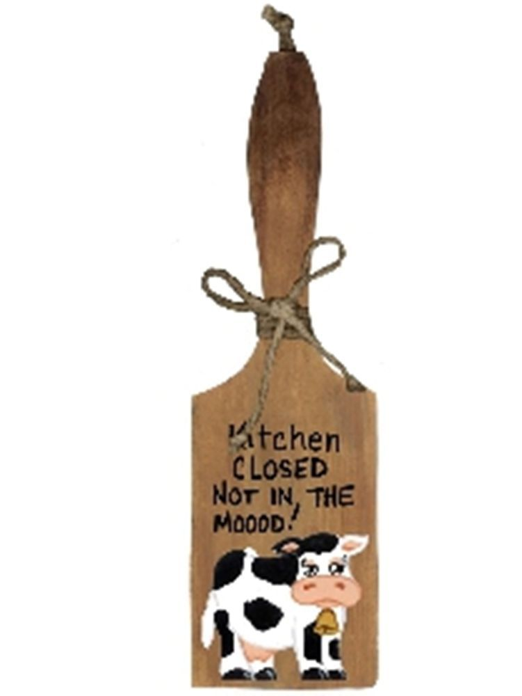 KITCHEN CLOSED NOT MOOD kitchen Decor Decorative er Paddle Cow ...