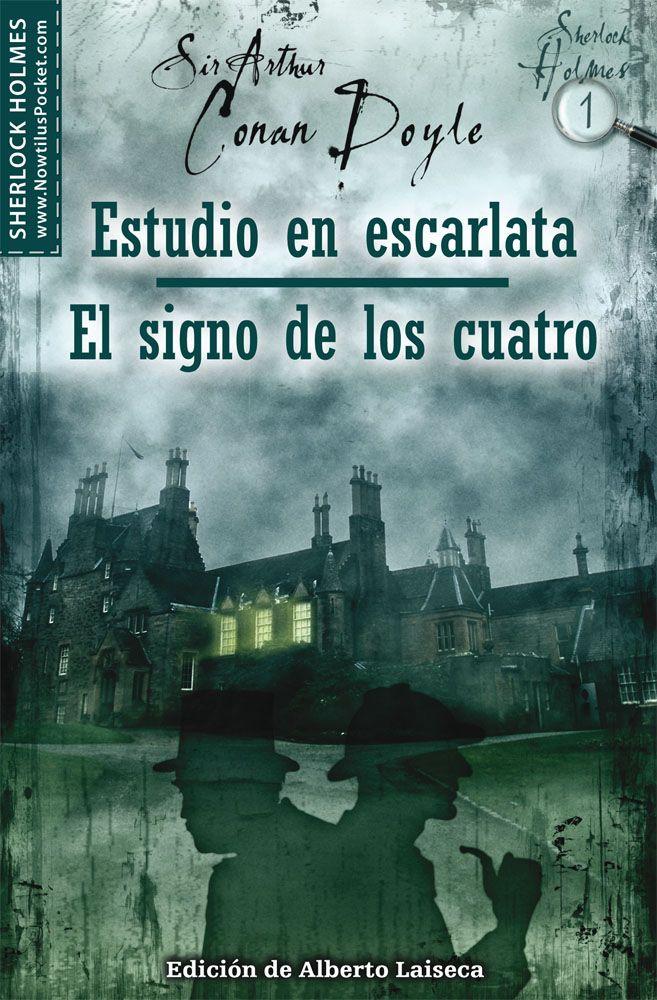 Estudio En Escarlata El Signo De Los Cuatro Portadas De Libros Novelas De Terror Sherlock Holmes