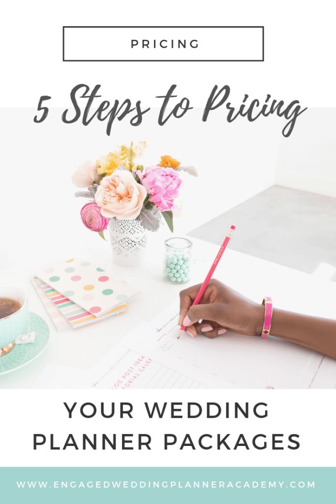 Wedding Planner Wedding 5 Easy Steps To Pricing Your Wedding Planner Packages Engaged In 2020 Wedding Planner Packages Wedding Planner Business Wedding Planner Job
