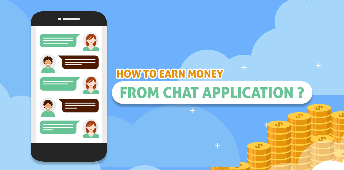 How To Earn Money From Chatapplications like WhatsApp,