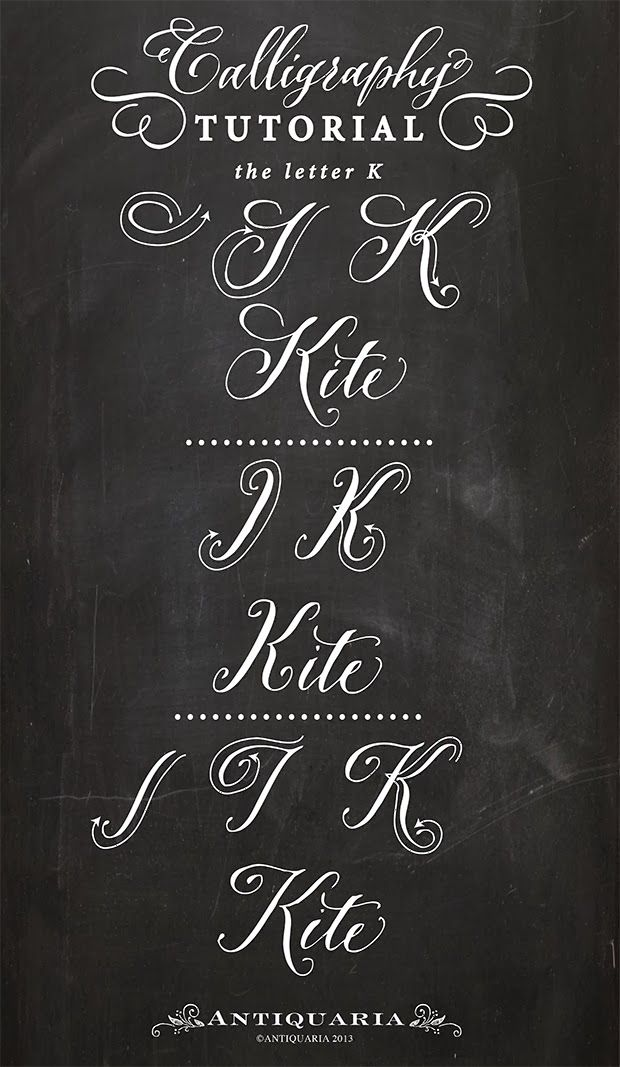 Calligraphy Tutorial The Capital Letter K By Antiquaria