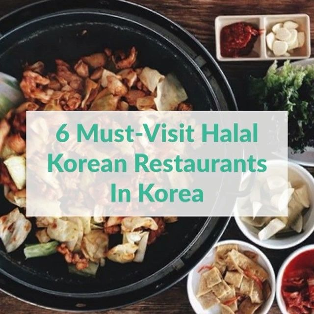 Halal Bulgogi Bibimbap Ginseng Chicken More We Re Drooling Just Thinking About The Food In Korea Download The Hhwt Tra With Images Halal Recipes Food Halal