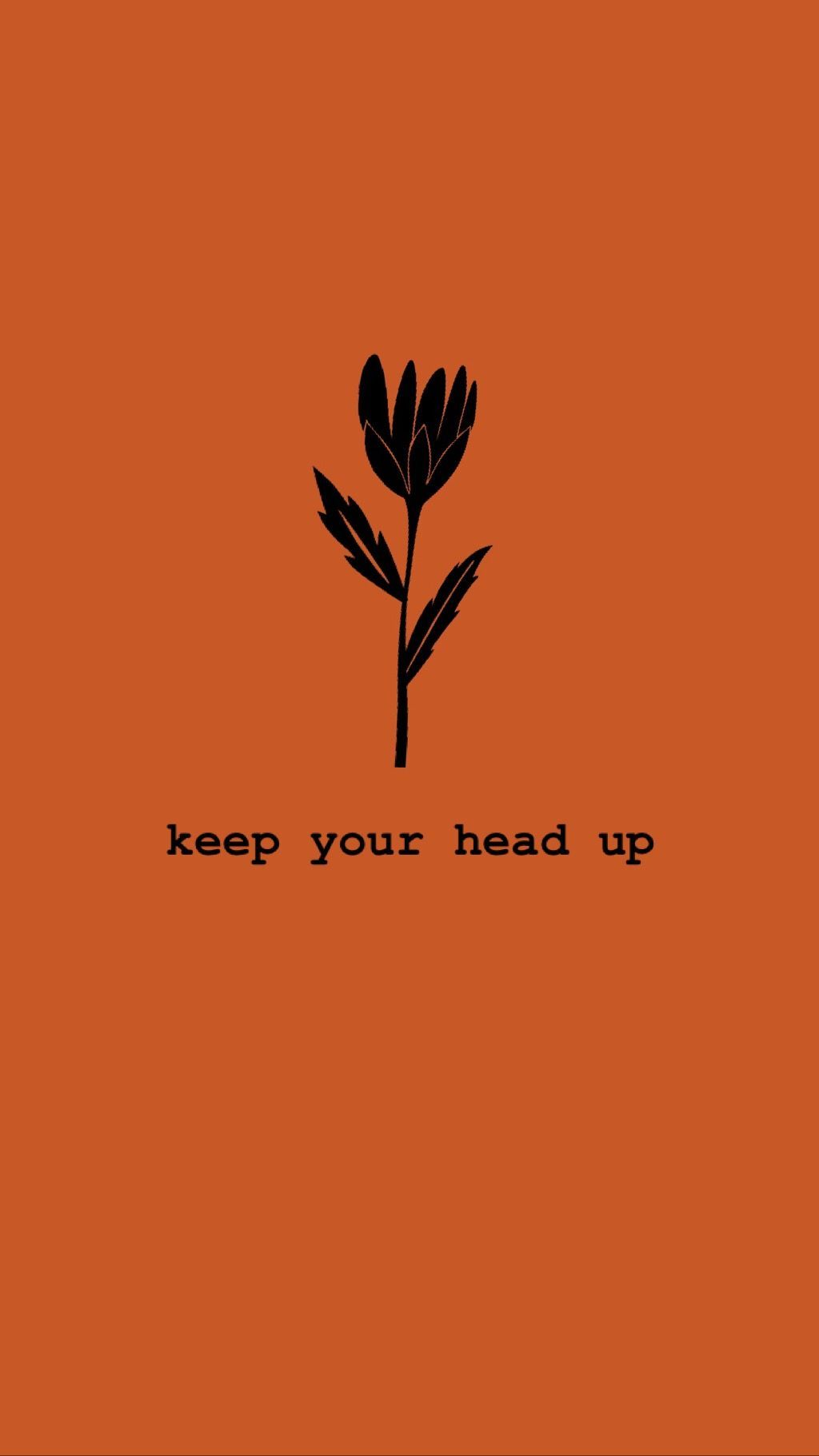 Keep Your Head Up High Stay Strong And You Will Go Through It Learn Tips And Lifestyle Hacks In My Blog Orange Quotes Orange Aesthetic Happy Quotes Positive