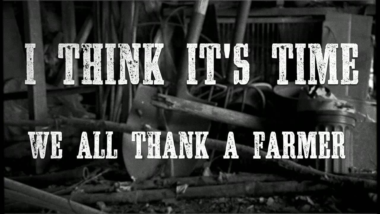 James Wesley Thank A Farmer (Official Lyric Video) We all need to thank our farmers more often.