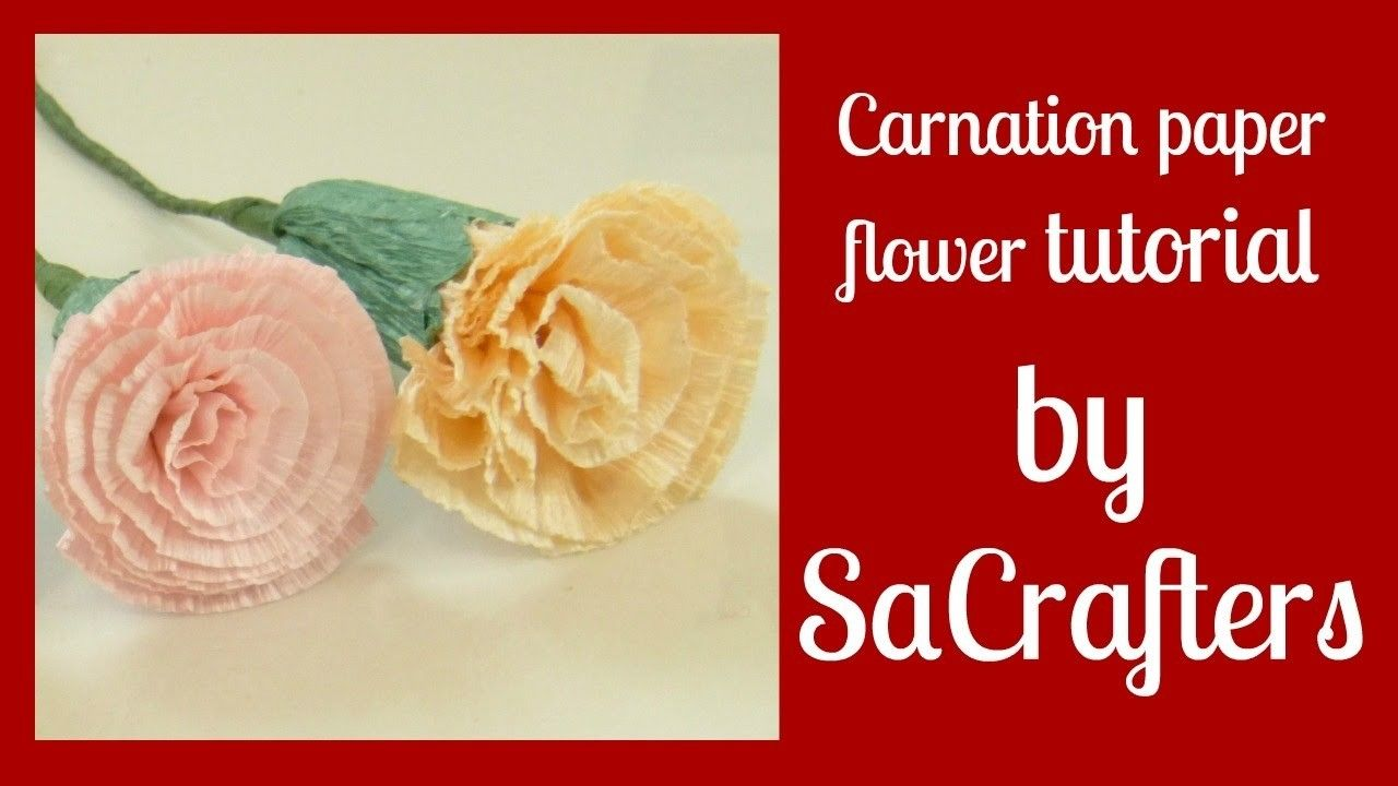 Diyhow Tocarnation Paper Flower Tutorial By Sacrafters Paper