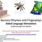Read/sing and engage in fingerplays with these Nursery Rhymes!  Download the CORE BOARDS Levels 1-4 for FREE on my TPT store to use along with this...