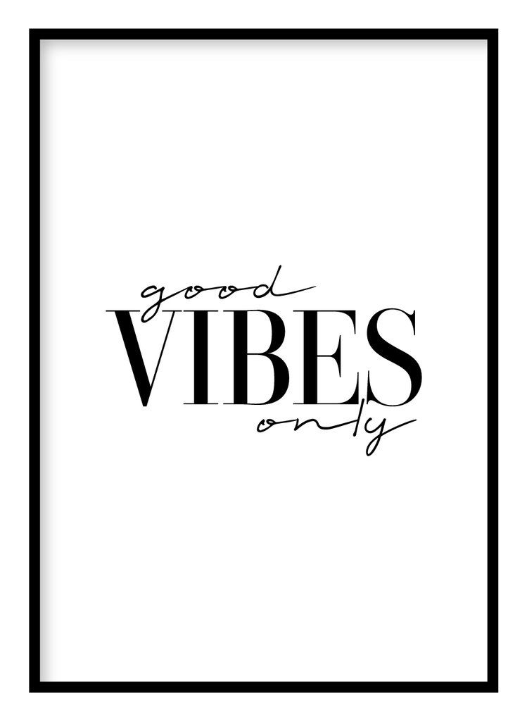 Good Vibes Only Poster In 2020 Good Vibes Only Happy Wallpaper Good Vibes