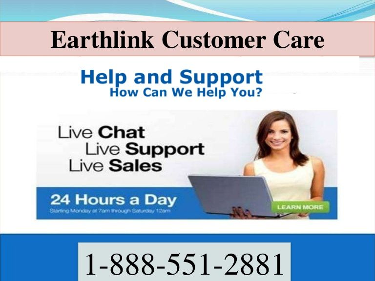 Earthlink Customer Care Earthlink Customer Care Number Customer Care Tech Support
