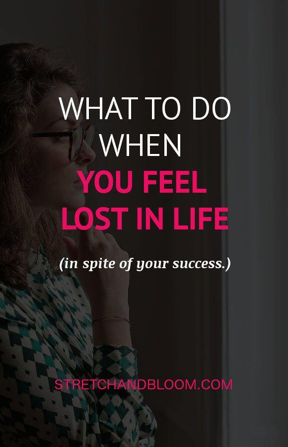 Photo of What to do when you feel lost in life (even though you're successful…)