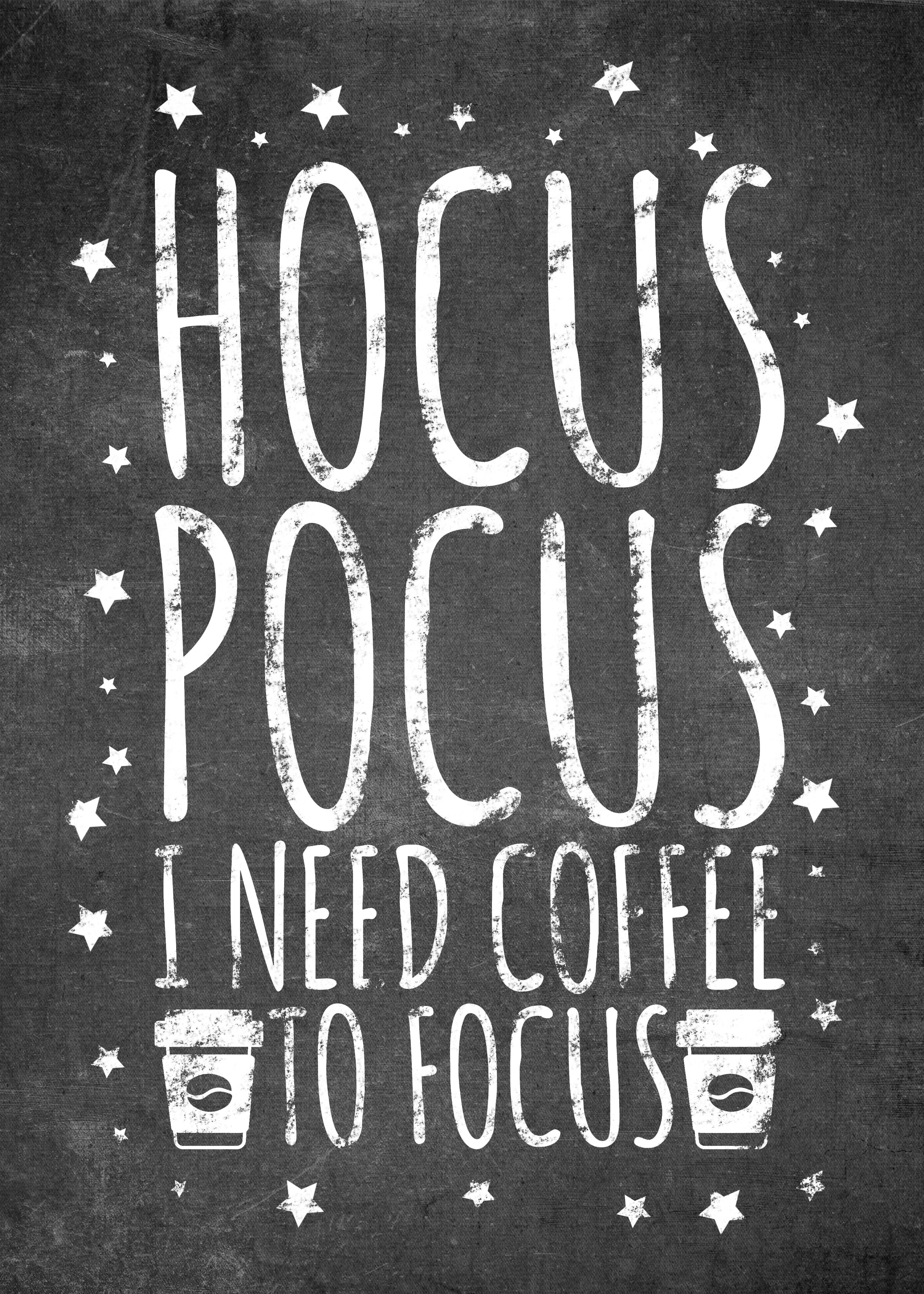 Hocus Pocus Coffee Poster By Posterworld Displate Coffee Poster Coffee Quotes Coffee Chalkboard