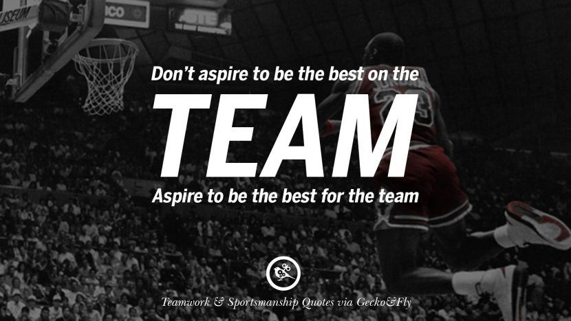 Charmant Donu0027t Aspire To Be The Best On The Team. Aspire To Be The