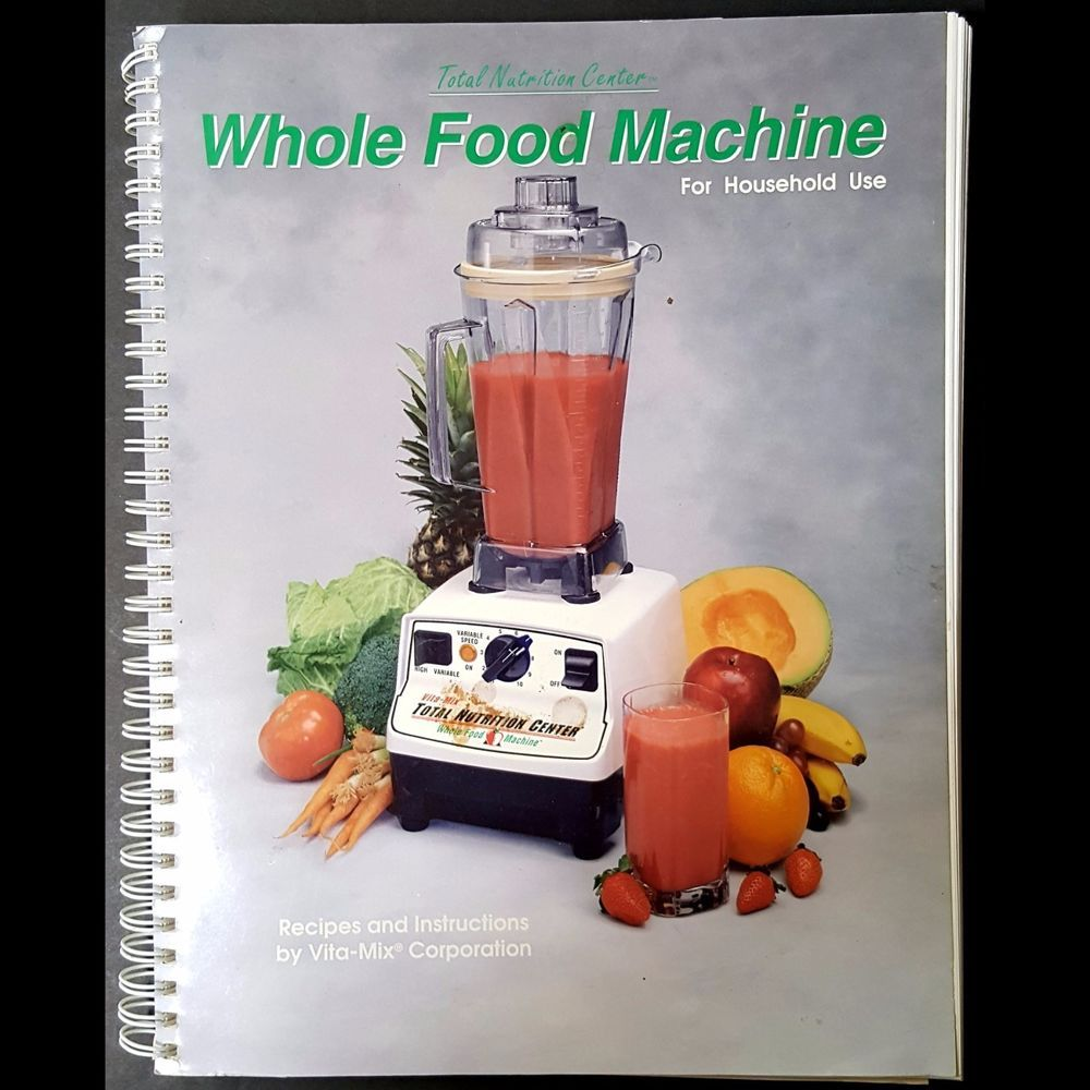 Vita mix manual cookbook 1996 whole food machine recipes vita mix manual cookbook 1996 whole food machine recipes instructions 184 pages forumfinder Choice Image