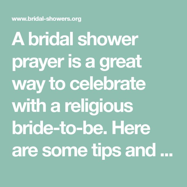 a bridal shower prayer is a great way to celebrate with a religious bride to