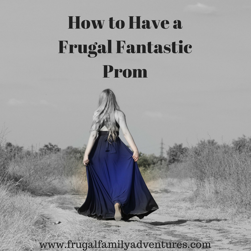 How to Have a Frugal Fantastic Prom