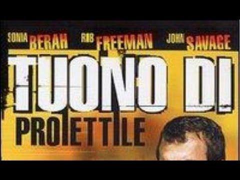 Tuono Di Proiettile Film completo Ita