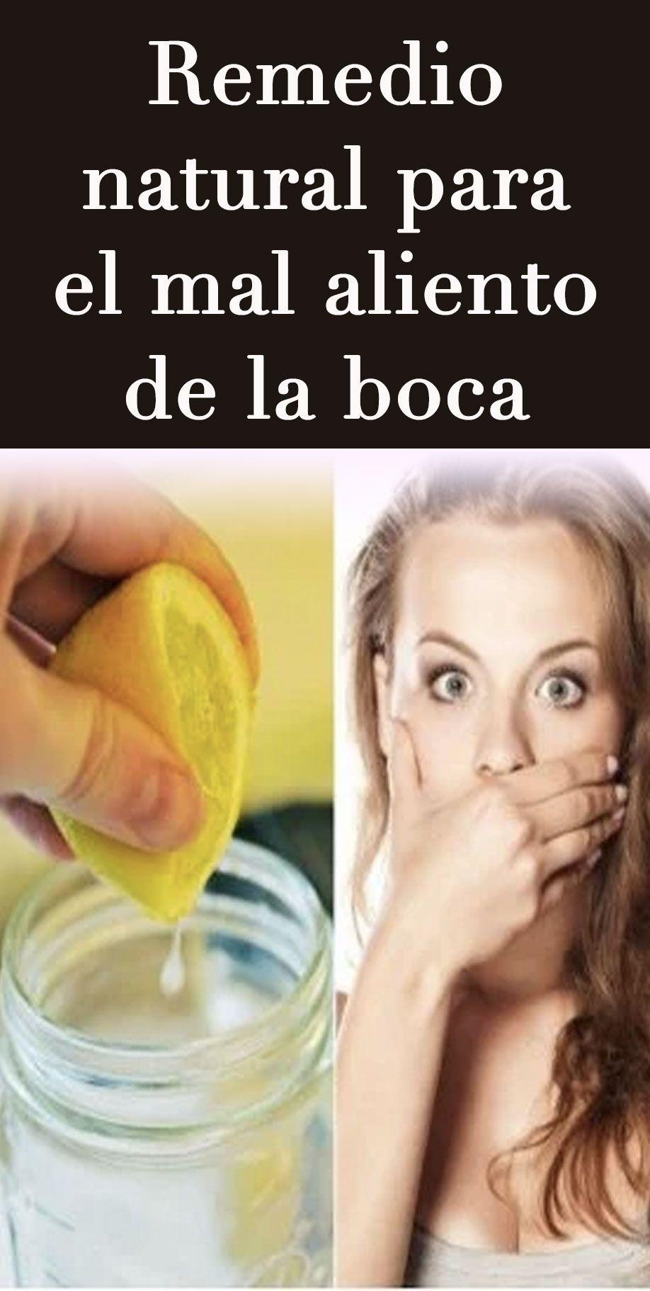 Remedio Natural Para El Mal Aliento De La Boca Health Remedies Remedies Body
