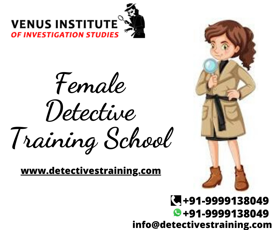 The Need Of Detective Institute For Training Course Female Detective Training School Train