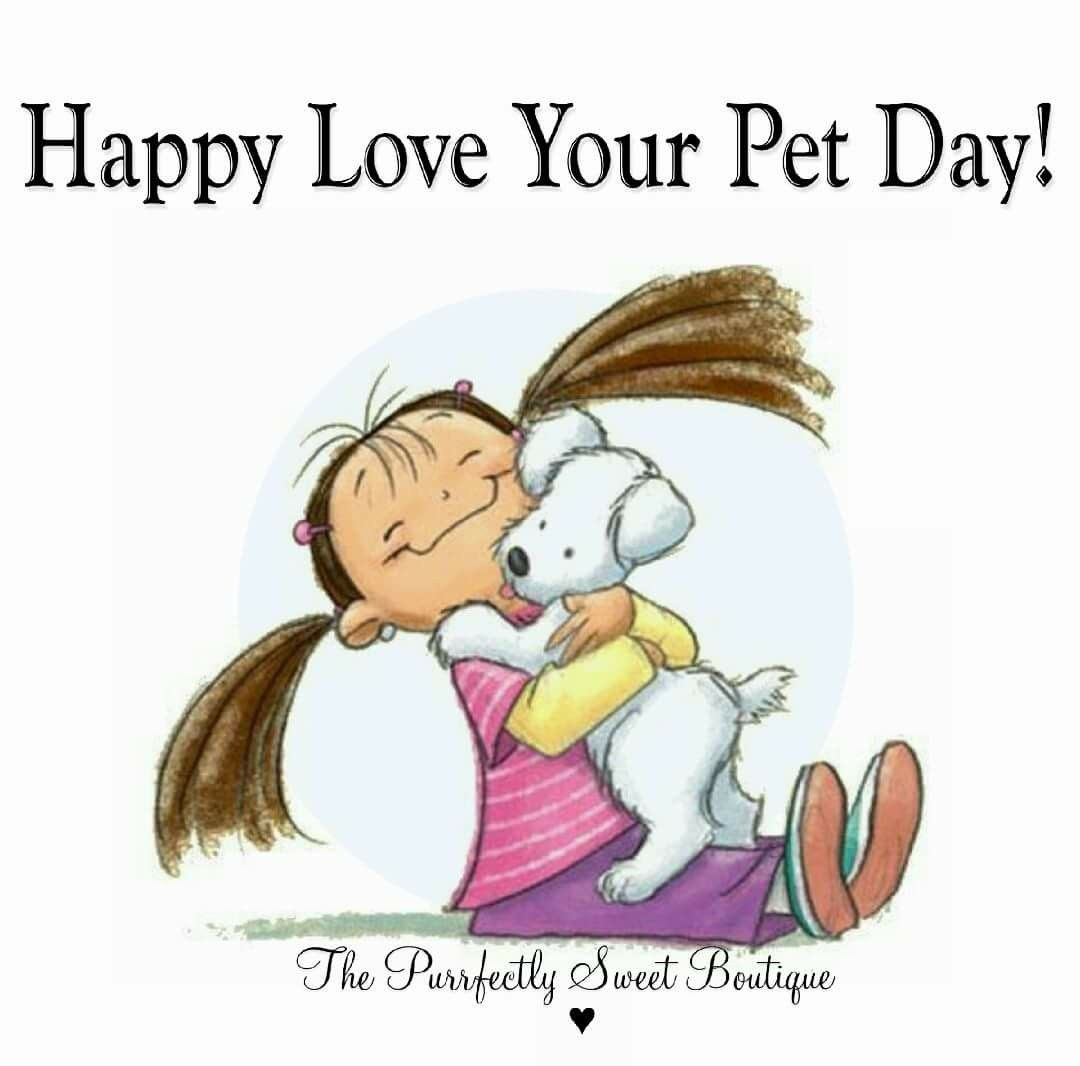National Love Your Pet Day; February 20th!