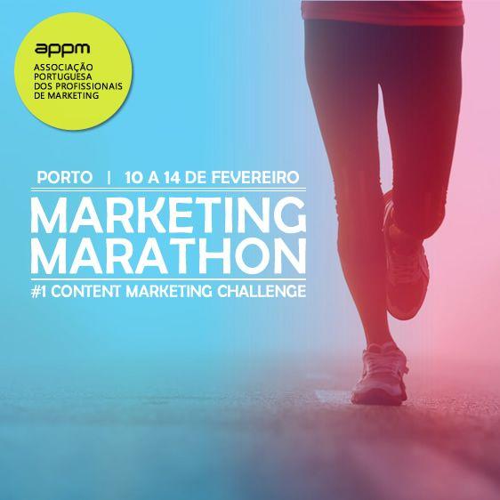 Não percas a  Marketing Marathon Porto 2014 | APPM  10 a 14 de Fevereiro / Porto  Associação Portuguesa dos Profissionais de Marketing