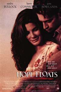 Wonderful Feel Good Movie Great Soundtrack Hope Floats Movie