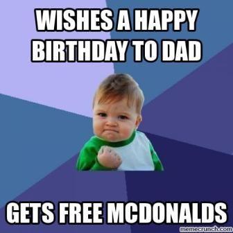 fc4efa04ff64c47f2c929437b884f696 funny happy birthday dad wishes happy birthday memes pinterest,Happy Birthday Papa Meme