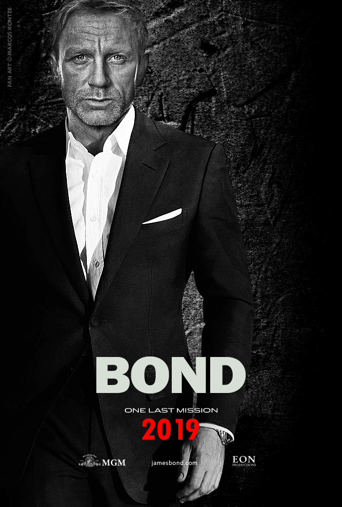 another Bond movie in 2019 ...huzzah in 2019 | James bond ...