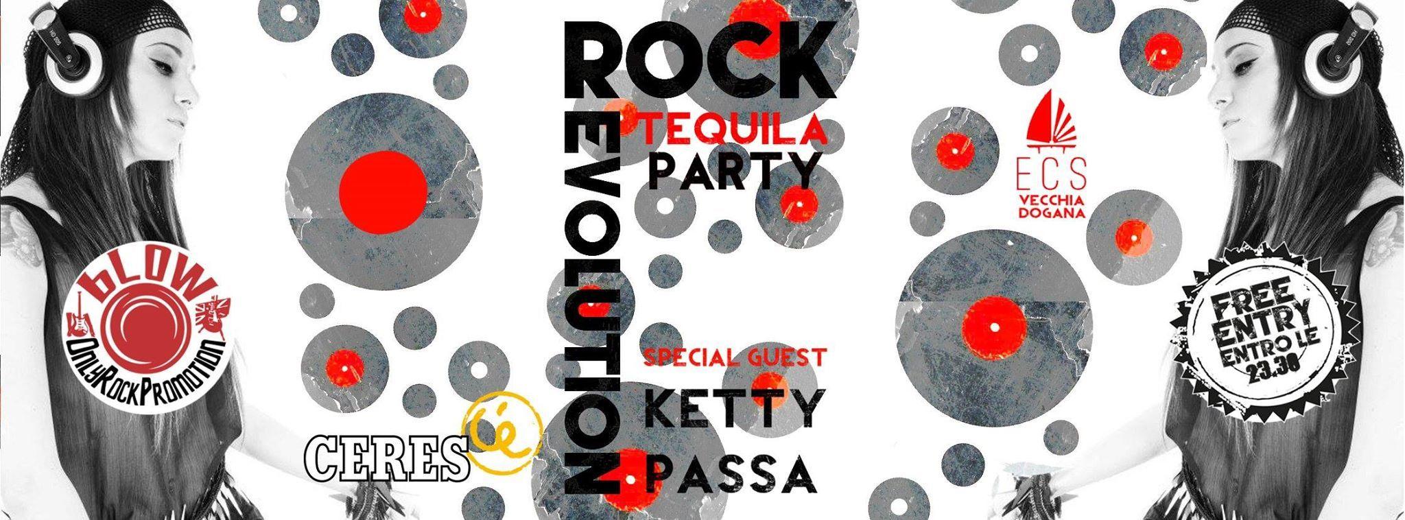 Rock Revolution 2016 - Free Tequila Rock Party + Ketty Passa