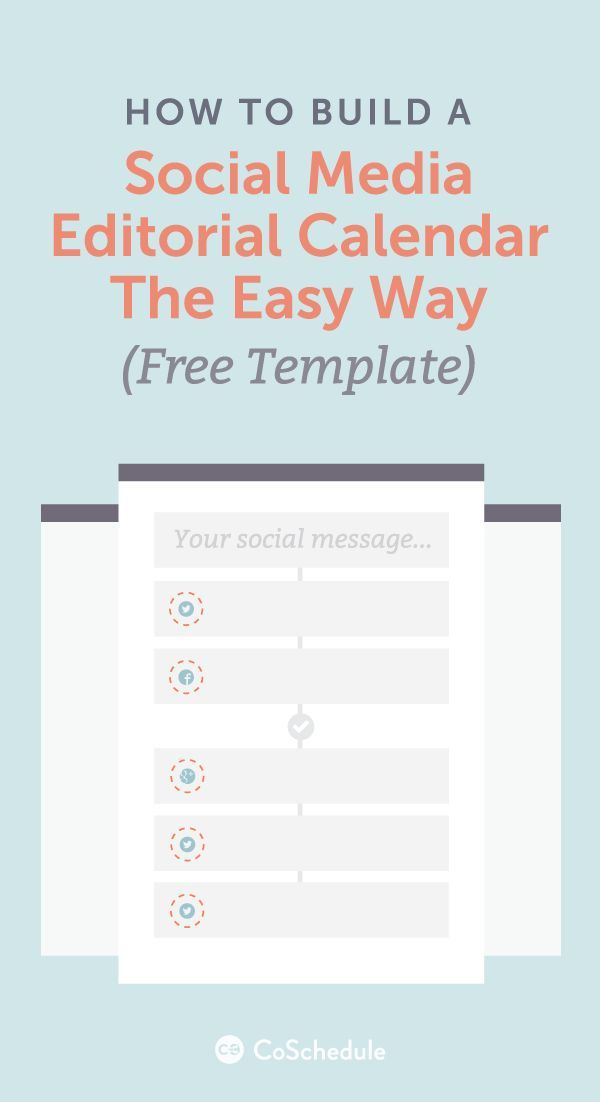 How To Build A Social Media Editorial Calendar Free Template