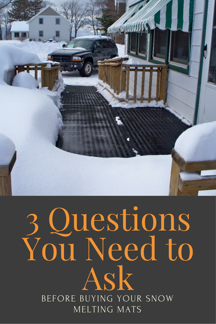 3 Questions You Need To Ask Before Buying Your Snow Melting Mats Snow Melting Mats Snow Melting Snow